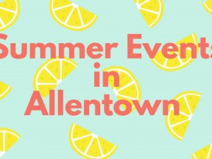 Summer Events in Allentown