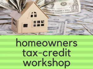 Homeowners Tax-Credit Workshop