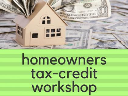 Homeowners Tax-Credit Workshop