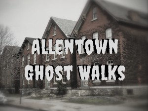 Allentown Literary Ghost Walks