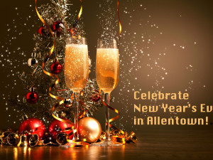 Celebrate New Year's Eve in Allentown!